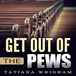 Get Out of the Pews