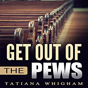Get Out of the Pews Audiobook