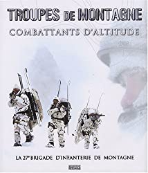 Troupes de montagne : Combattants d'altitude, la 27e brigade d'infanterie de montagne (1DVD)