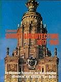 Landmarks of Soviet Architecture, Alexandra Ryabushin and Nadia Smolina, 0847814726