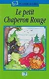 Le Petit Chaperon Rouge (Plaisir de Lire) (French Edition)
