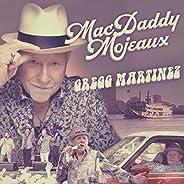Mac Daddy Mojeaux