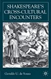 img - for Shakespeare's Cross-Cultural Encounters book / textbook / text book