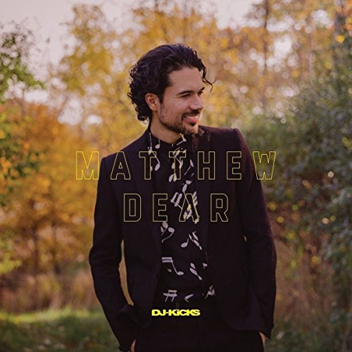 Kick Moose (Matthew Dear Dj-kicks)