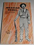 Mexican Rebel, Michael C. Meyer, 0803201192