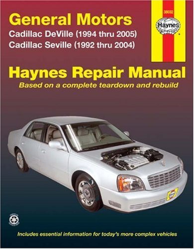 General Motors Cadillac DeVille (1994 thru 2005) Cadillac Seville (1992 thru 2004) (Haynes Repair Manual)