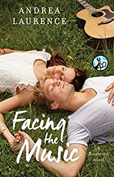 Facing the Music (The Rosewood Series Book 1) by [Laurence, Andrea]