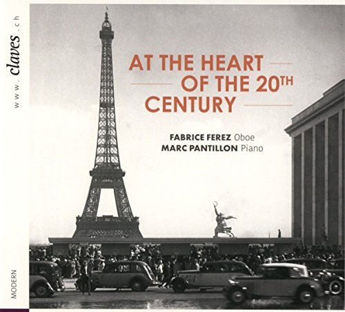 (At the Heart of the 20th Century - Fabrice Ferez (Oboe))
