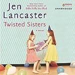 Twisted Sisters | Jen Lancaster