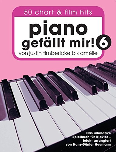 Download Piano Gefallt Mir] 50 Chart Und Film Hits - Band 6 (Buch) pdf