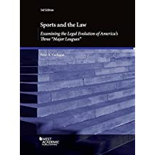 """Sports and the Law, Examining the Legal Evolution of America's Three """"Major Leagues"""""""