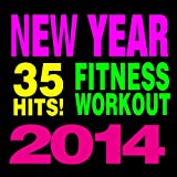 35 pop hits 2014 - 35 Hits! Fitness & Workout - New Year 2014