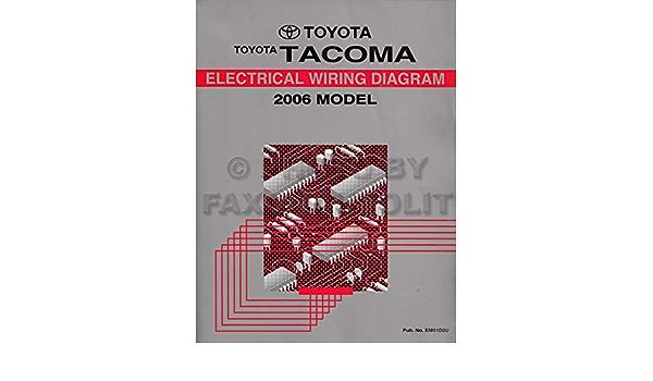 2006 Toyota Tacoma Pickup Wiring Diagram Manual Original Toyota Amazon Com Books