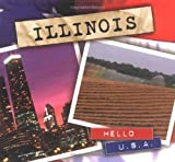 img - for Illinois (Hello U.S.A.) by Kathy P. Anderson (2001-11-01) book / textbook / text book