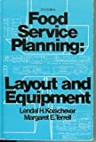 img - for Foodservice planning: Layout and equipment book / textbook / text book