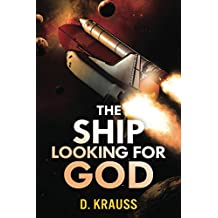 The Ship Looking for God: Book 2 of The Ship Trilogy