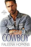 Cocky Cowboy: Jaxson Cocker (Cocker Brothers Book 3)