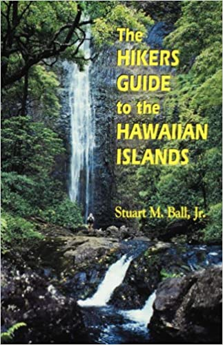 The Hikers Guide To Hawaiian Islands Latitude 20 Books Paperback Stuart M Ball Jr 9780824822231 Amazon