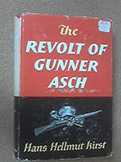 The Revolt of Gunner Asch by Hans Hellmut Kirst Book The Fast Free Shipping