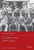 The Boer War 1899-1902 (Essential Histories)