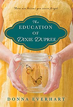The Education of Dixie Dupree by [Everhart, Donna]