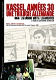 Kassel, 1930s: A German Trilogy (Kassel, annes 30 : Une Trilogie Allemande (Oma / Les Raisins Verts / Les Absentes)) (Oma / the Sour Grapes / the Absentees)