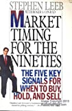 Market Timing for the Nineties, Stephen Leeb and Roger S. Conrad, 0887306896