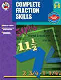 Complete Fractions Skills, Melissa Warner Hale and Carson-Dellosa Publishing Staff, 076823395X