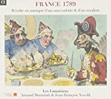 France 1789: Revolt in Music By a Republican by Marzorati (2011-08-09)