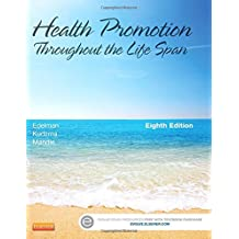 Health Promotion Throughout the Life Span by Carole Lium Edelman APRN MS CS BC CMC (2013-09-27)