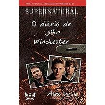 O Diário de John Winchester - Série Supernatural