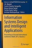 Information Systems Design and Intelligent Applications : Proceedings of Second International Conference INDIA 2015, Volume 2, , 8132222466