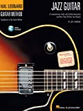 Hal Leonard Guitar Method - Jazz Guitar (with Audio): A Comprehensive Guide with Detailed Instruction and Over 40 Great Jazz Classics