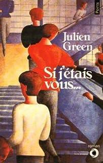 Si j'étais vous..., Green, Julien