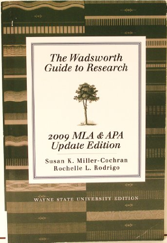 The Wadsworth Guide to Research: 2009 MLA & APA Update Edition