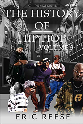 The History of Hip Hop: A 90s Rap Fan Book