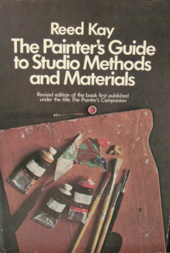 Painters Studio - The Painter's Guide to Studio Methods and Materials