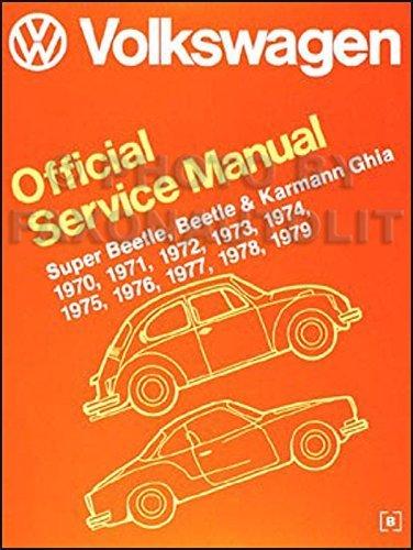 1970-1979 VW Beetle/Bug & Karmann Ghia Repair Shop Manual Reprint