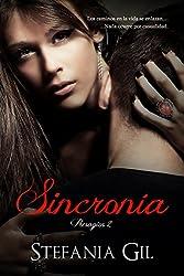 Sincronía (Presagios nº 2) (Spanish Edition)