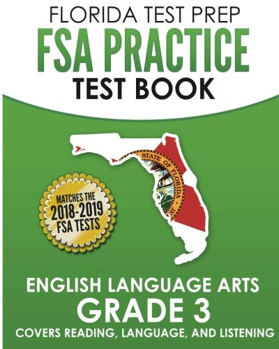 FLORIDA TEST PREP FSA Practice Test Book English Language Arts Grade 3: Covers Reading, Language, and ()
