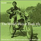 Quantic Presents Worlds Rarest Funk 45s 2