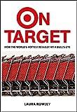 On Target: How the World's Hottest Retailer Hit a Bullseye