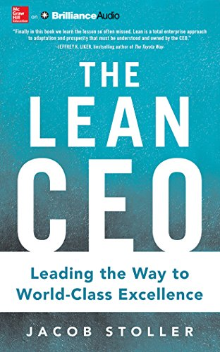 The Lean CEO: Leading the Way to World-Class Excellence by McGraw-Hill Education on Brilliance Audio