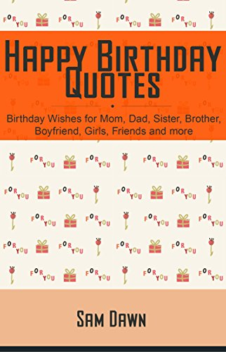 Happy Birthday Quotes Wishes For Mom Dad Sister Brother Boyfriend