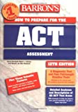 How to Prepare for the ACT, George Ehrenhaft and R. Lehrman, 0764113690