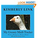 My Goosey Medi-Tracker: Your Goose's Very Own Health Journal