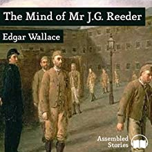 The Mind of Mr J.G. Reeder Audiobook by Edgar Wallace Narrated by Peter Newcombe Joyce