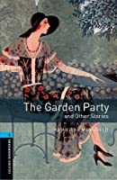 Oxford Bookworms Library 5. The Garden Party And