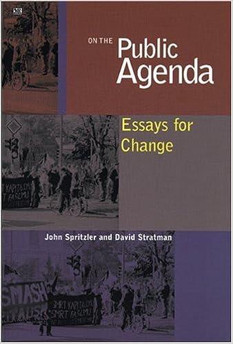 on the public agenda essays for change john spritzler david on the public agenda essays for change john spritzler david stratman 9781551642710 com books