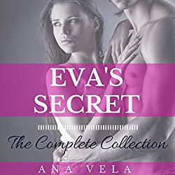 Eva's Secret: The Complete Collection